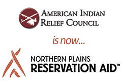 American Indian Relief Council is now Northern Plains Reservation Aid™