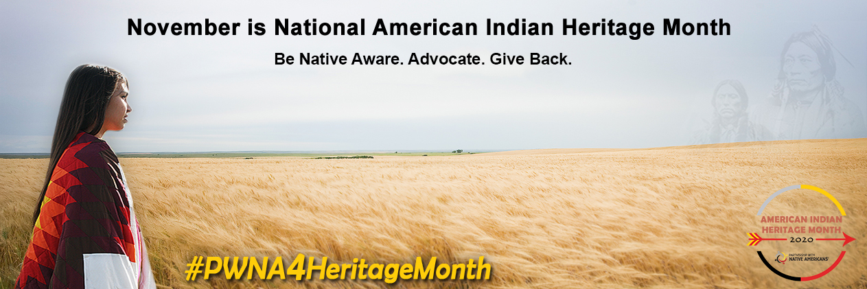 American Indian Heritage Month 2020 - Celebrating Native Culture, Honoring Native History